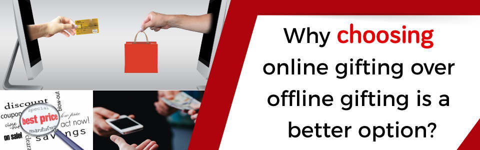 Benefits Of Online Gifting Over Offline